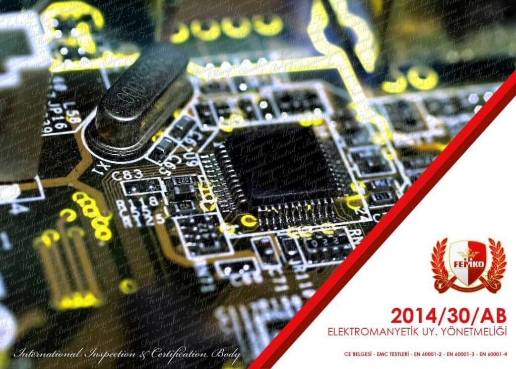 Elektromanyetik Uyumluluk (EMC) CE Belgesi