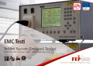 EMC Testi – İletkenlikle Yayınım (Emisyon)