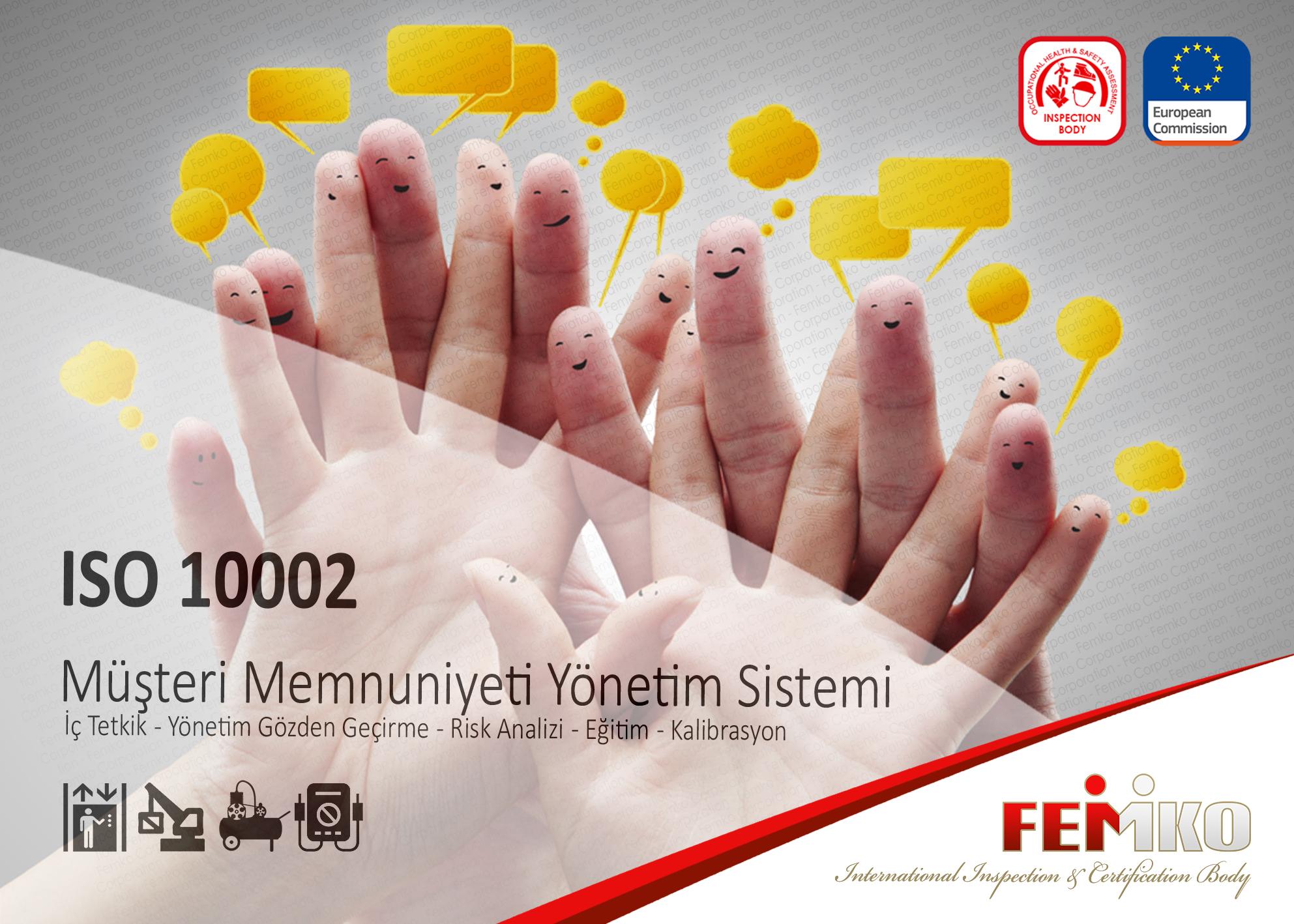 Müşteri Memnuniyeti Yönetim Sistemi – ISO 10002 Belgesi