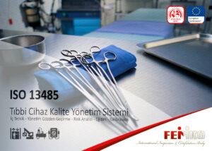 Tıbbi Cihazlar Kalite Yönetim Sistemi – ISO 13485 Belgesi