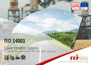 Çevre Yönetim Sistemi – ISO 140001 Belgesi