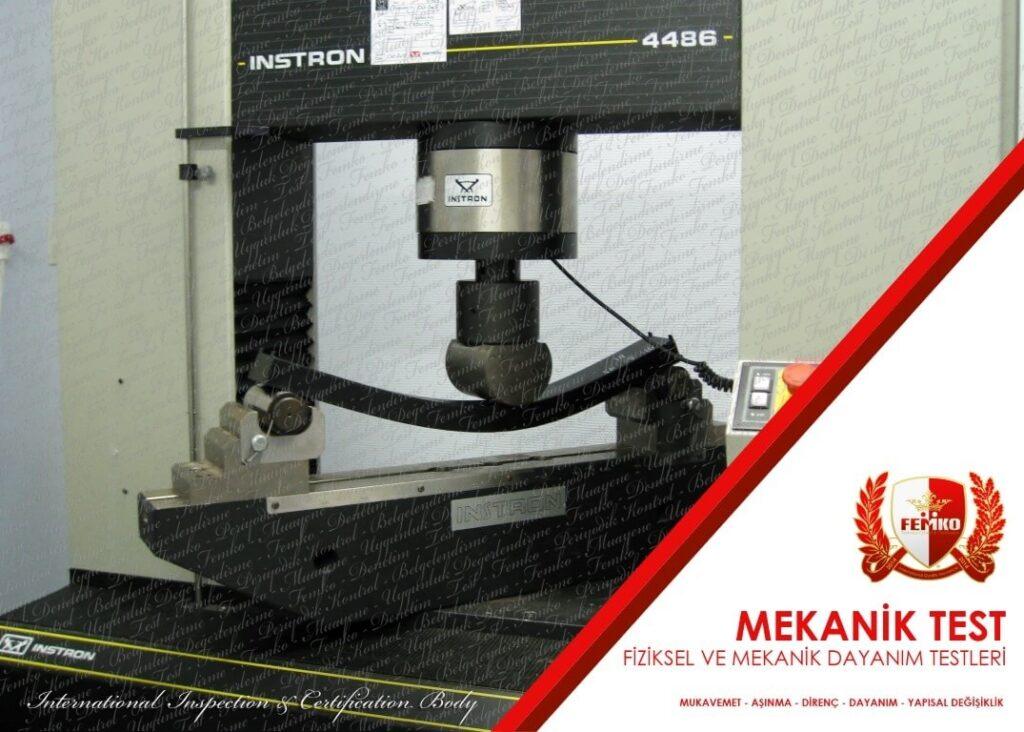 Mekanik ve Fiziksel Testler