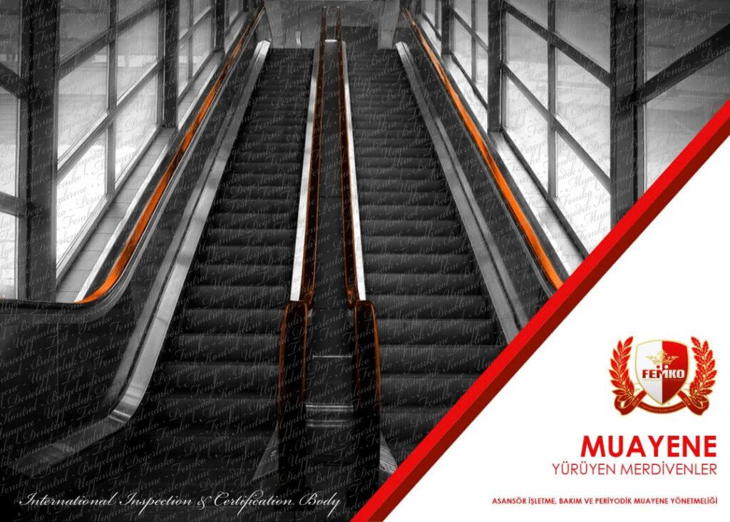 Yürüyen Merdiven Periyodik Muayene