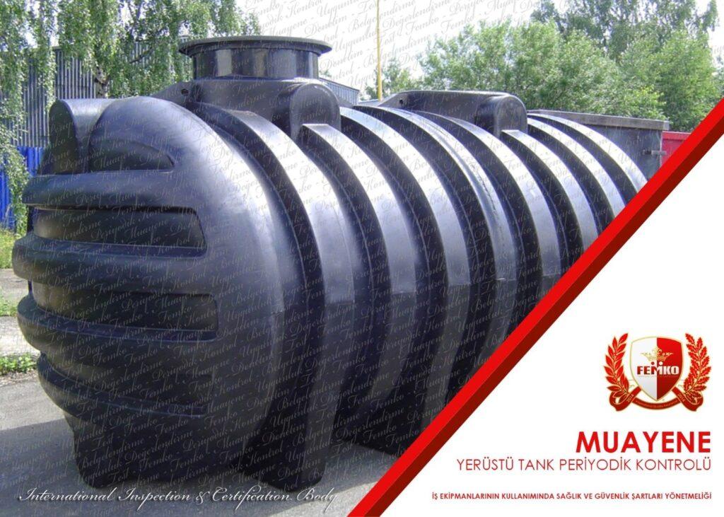 Sıvılaştırılmış Yerüstü Gaz Tankları Periyodik Kontrol
