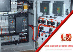 Elektrik Panosu Ölçüm Testi Periyodik Kontrol