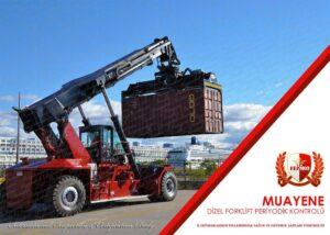 Dizel Forklift Periyodik Kontrol Muayenesi