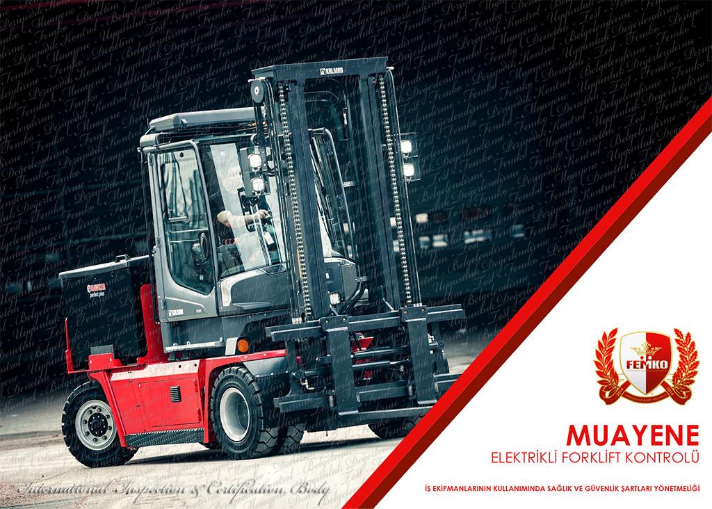 Elektrikli Forklift Periyodik Kontrol Muayenesi