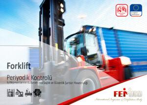 Forklift Periyodik Kontrol