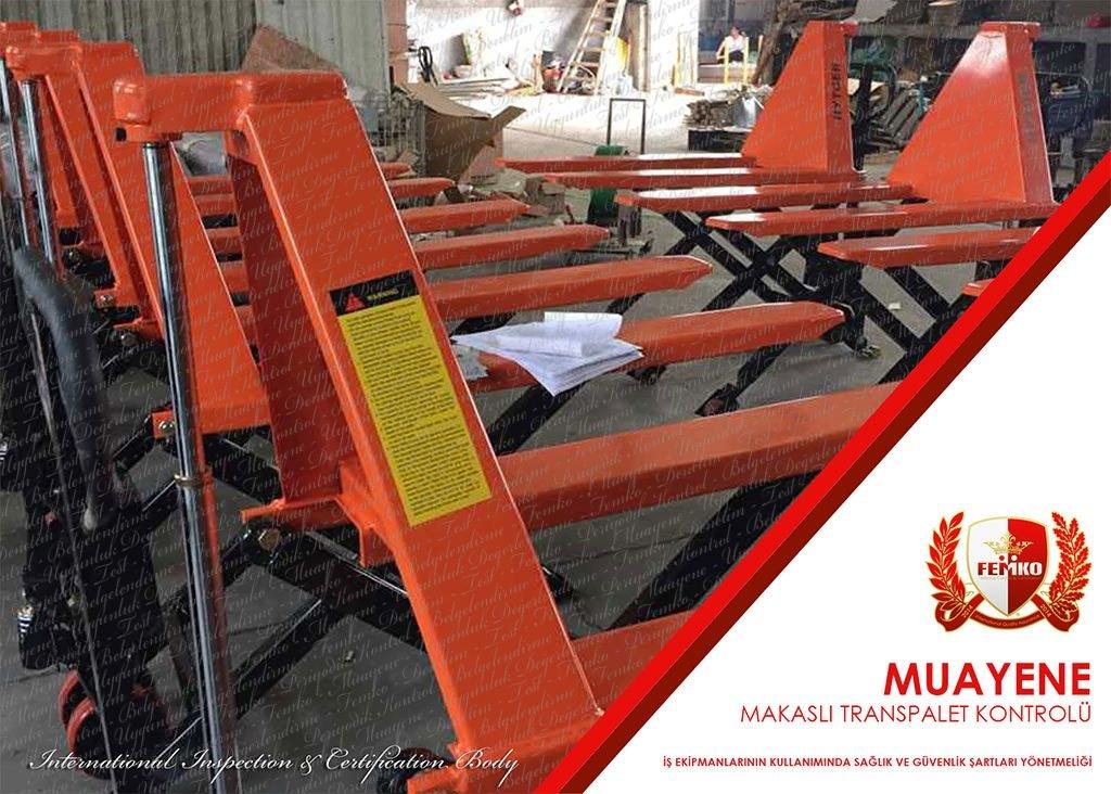 Makaslı Transpalet Periyodik Kontrol Muayenesi