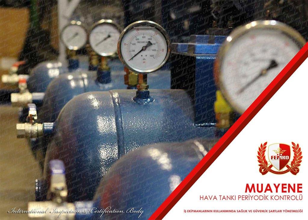 Hava Tankı Periyodik Kontrol Muayenesi