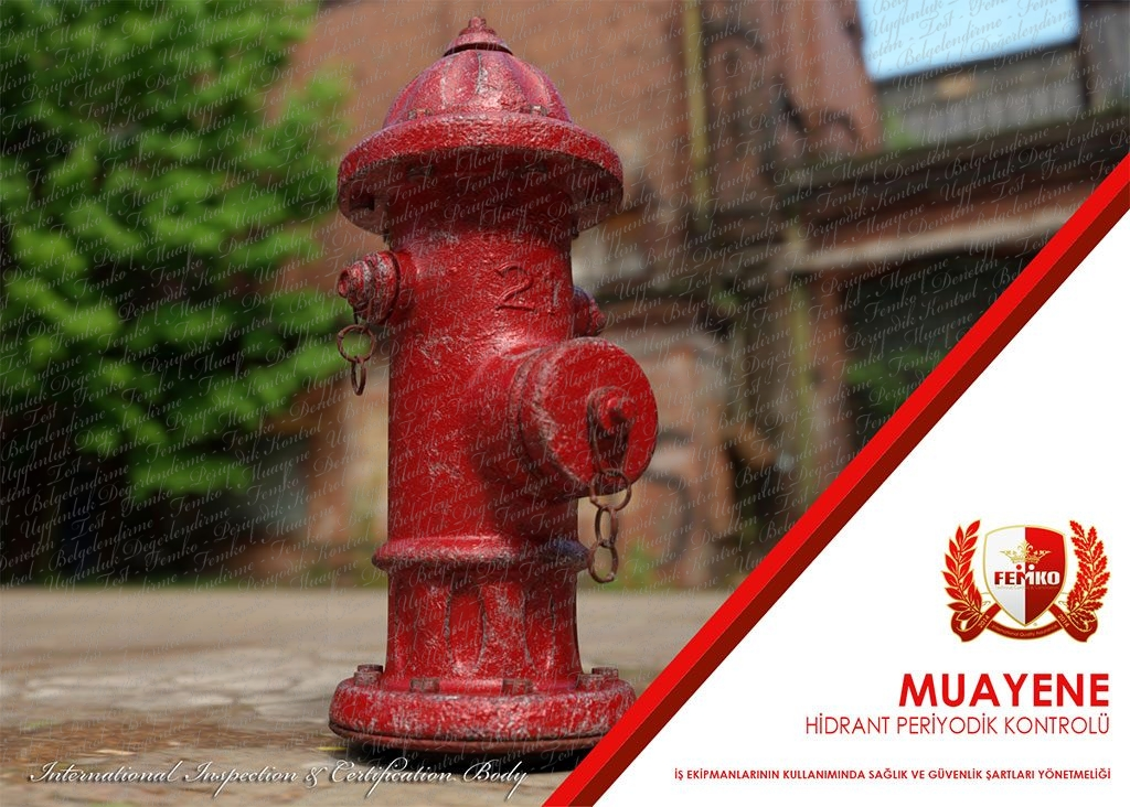 Hidrant Periyodik Kontrol Muayenesi