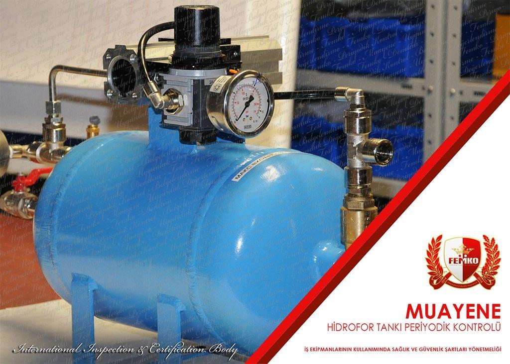 Hidrofor Tankı Periyodik Kontrol Muayenesi
