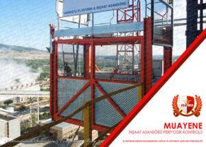 İnşaat Asansörü Periyodik Kontrol Muayenesi