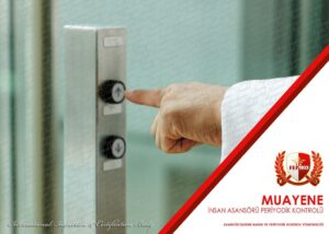 İnsan Asansörü Periyodik Kontrol Muayenesi