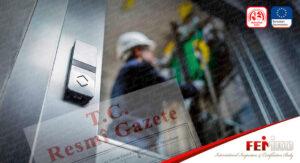Önemli Güncelleme: Asansör İşletme ve Bakım Yönetmeliği Yayınlandı – 2019